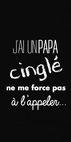 Coque J\'ai un Papa cinglé