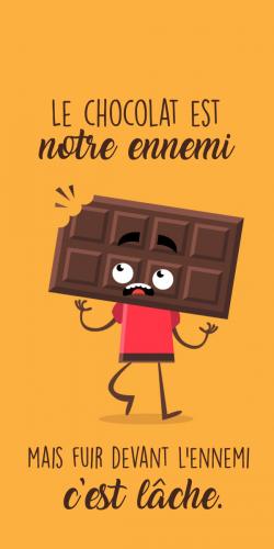 Coque Le Chocolat est notre ennemi