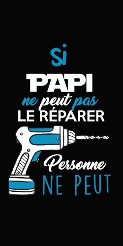 Coque Si Papi ne peut pas le réparer personne ne peut