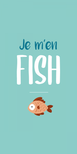 Coque Je m\'en Fish