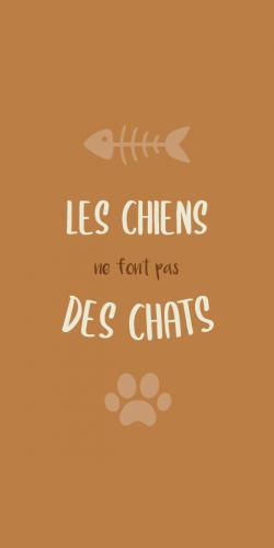 Coque Les chiens ne font pas des chats